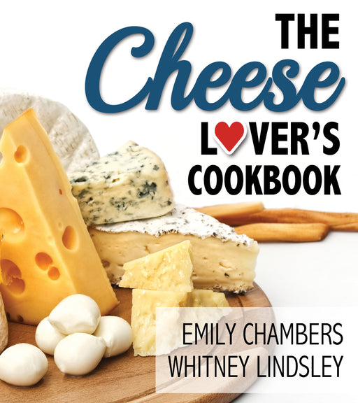 The Cheese Lover's Cookbook - Paperback