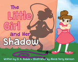 The Little Girl and Her Shadow - Hardcover