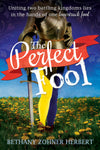 Perfect Fool, The - Paperback