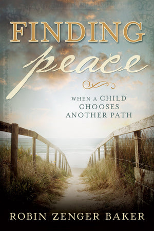 Finding Peace When a Child Chooses Another Path - Paperback