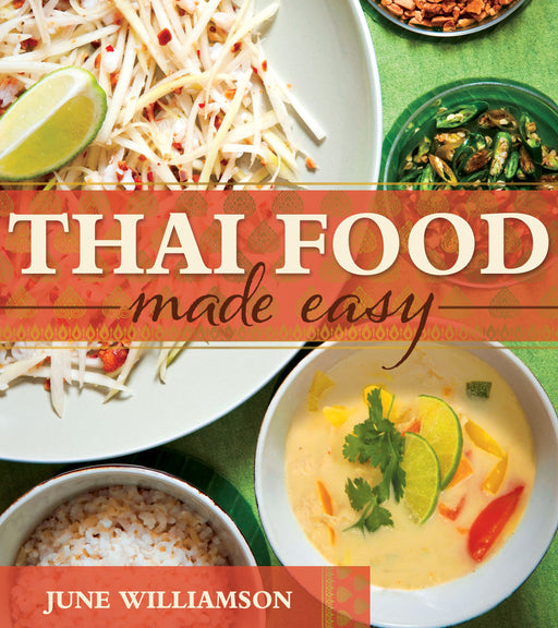 Thai Food Made Easy - Paperback