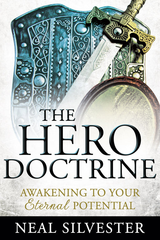 The Hero Doctrine: Awakening to Your Eternal Potential - Paperback