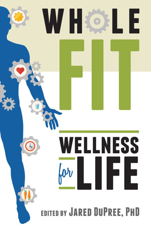 WholeFIT: Wellness for Life - Paperback