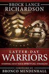 Latter-day Warriors: Stepping into Your Spiritual Strength - Paperback