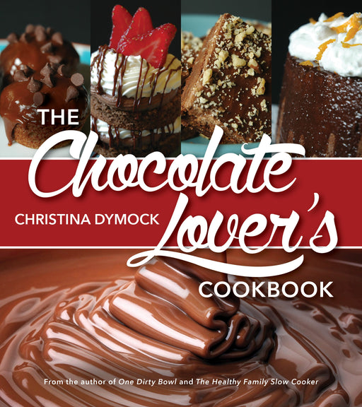 The Chocolate Lover's Cookbook - Paperback