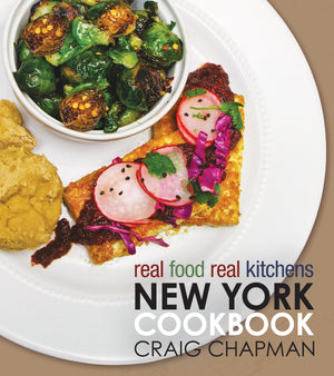 Real Food Real Kitchens: New York Cookbook - Paperback