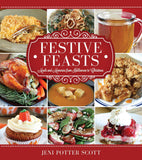 Festive Feasts: Meals and Memories from Halloween to Christmas - Paperback