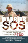 Warrior SOS: Military Veterans' Stories of Faith, Emotional Survival, and Living with PTSD