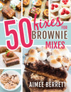 50 Fixes for Brownie Mixes - Paperback - Aimee Berrett