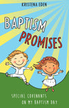 Baptism Promises: Special Covenants on My Baptism Day - Pamphlet