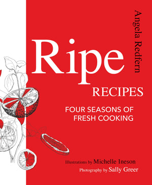 Ripe Recipes: Four Seasons of Fresh Cooking - Paperback