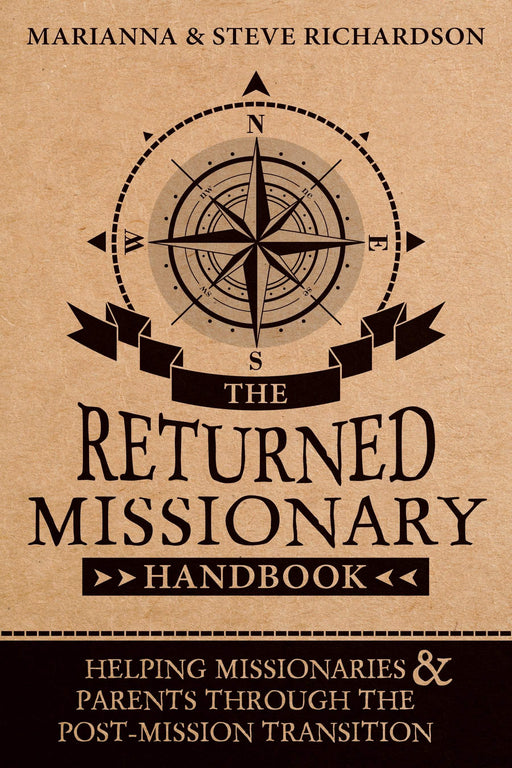 The Returned Missionary Handbook: Helping Missionaries and Parents through the Post-Mission Transition - Paperback