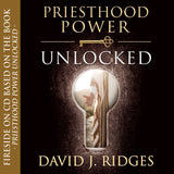 Priesthood Power Unlocked (Fireside on CD)