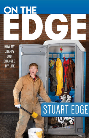 On the Edge: How My Crappy Job Changed My Life - Paperback