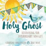 The Holy Ghost: Discovering Your Extraordinary New Gift - Paperback
