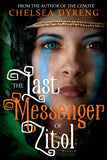 The Last Messenger of Zitol - Paperback