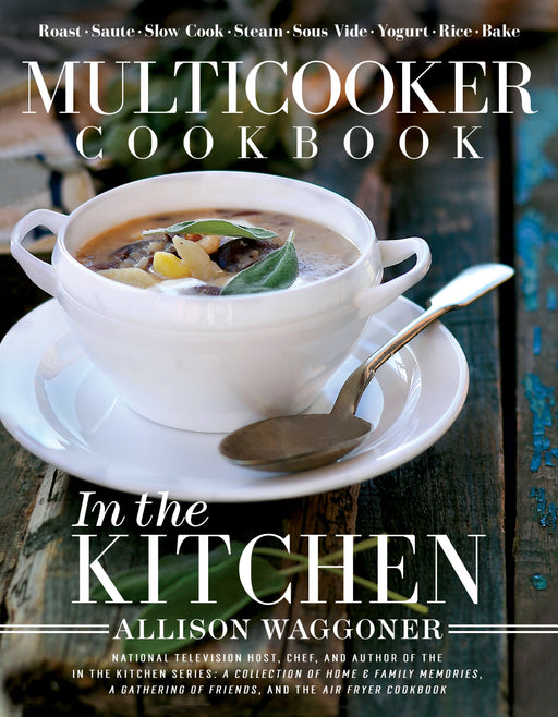 Multicooker Cookbook: In the Kitchen - Hardcover