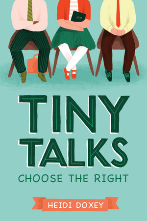 Tiny Talks: Choose the Right - Paperback