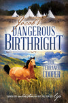 Jacob's Dangerous Birthright