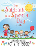 The Sabbath Is a Special Day: A Sacrament Meeting Activity Book