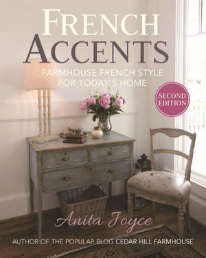 French Accents: Simple French Decor for the Modern Home - Hardcover (2nd Edition)