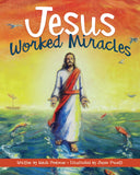 Jesus Worked Miracles