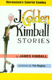 Golden Moments - J. Golden Kimball Stories