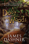 Door in the Woods, A