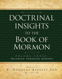 Doctrinal Insights to the BOM, Vol. 3