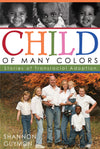 Child of Many Colors