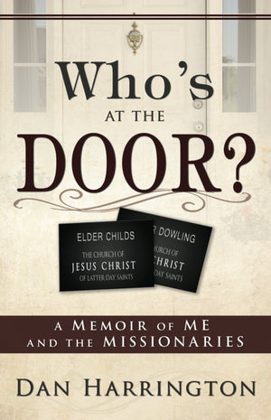 Who's at the Door? A Memoir of Me and the Missionaries - Paperback