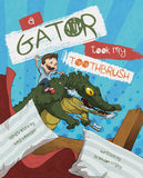 A Gator Took My Toothbrush