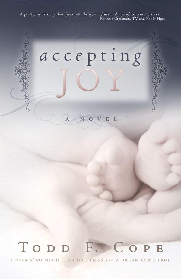 Accepting Joy a Todd F Cope Novel - Paperback