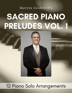 Sacred Piano Preludes Vol. 1 - Marvin Goldstein Album