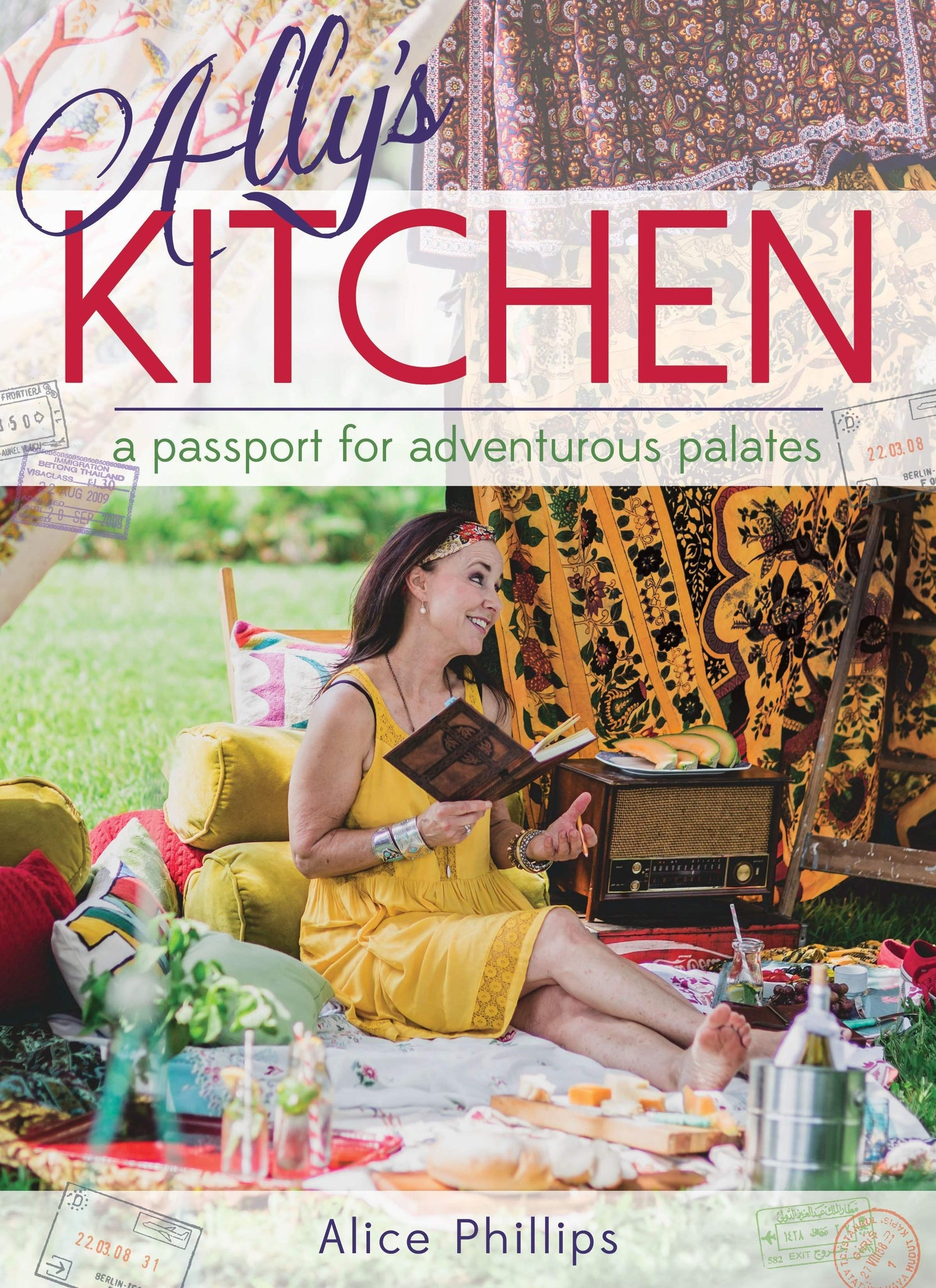 Ally's Kitchen: A Passport for Adventurous Palates - Hardcover