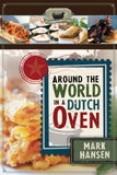 Around the World in a Dutch Oven by Mark Hansen - Paperback