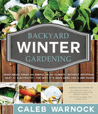 Backyard Winter Gardening - Paperback