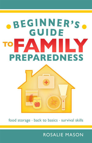 Beginners Guide to Family Preparedness