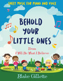 Behold Your Little Ones - Sheet Music Download