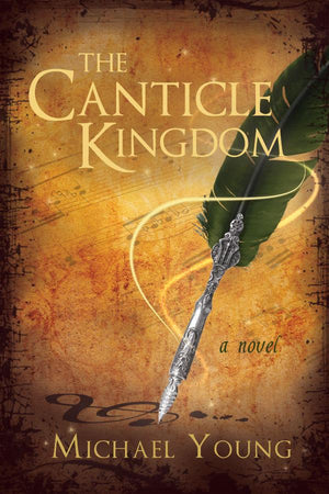 The Canticle Kingdom