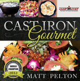The Cast Iron Gourmet - Hardcover