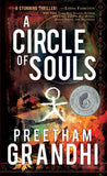 A Circle of Souls: A Stunning Thriller by Preetham Grandhi