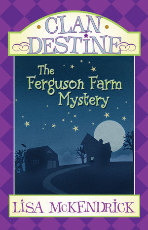 Clan Destine - The Ferguson Farm Mystery - Paperback
