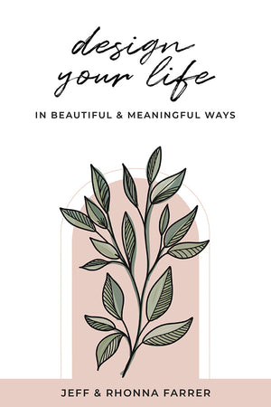 Design Your Life in Beautiful and Meaningful Ways Workbook (Pre-Order)