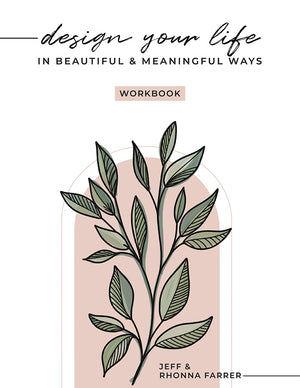 Design Your Life in Beautiful and Meaningful Ways (Pre-Order)