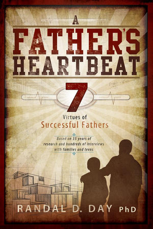 A Father's Heartbeat: 7 Virtues of Successful Fathers - Paperback