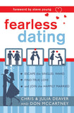 Fearless Dating: Escape the Singles' Ward, Find True Love, and Join the Happily Married - Paperback