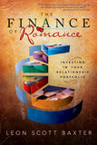 The Finance of Romance: Investing in Your Relationship Portfolio - Paperback