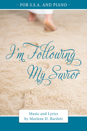 I'm Following My Savior - (For SSA and Piano) - Sheet Music - Download
