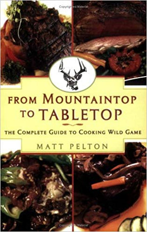 From Mountain to Tabletop
